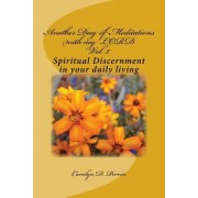 Another Day of Meditations with My Lord: Spiritual Discernment in Your Daily Living