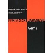 Beginning Japanese: Part 1 by Eleanor Harz Jorden