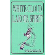 White Cloud, Lakota Spirit by Cecelia Ferretti Brownlow