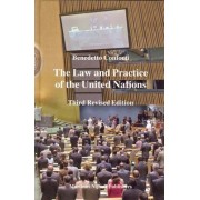 The Law and Practice of the United Nations by Benedetto Conforti