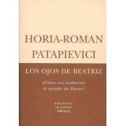Los ojos de Beatriz / Beatrice's Eyes by Horia-Roman Patapievici
