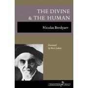 The Divine and the Human by Nikolai Berdiaev