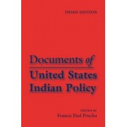 Documents of United States Indian Policy by Francis Paul Prucha