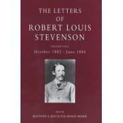 The Letters of Robert Louis Stevenson: October 1882-June 1884 Volume 4 by Robert Louis Stevenson