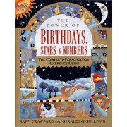 The Power of Birthdays, Stars and Numbers by Saffi Crawford