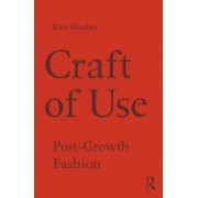 Craft of Use: Post-Growth Fashion