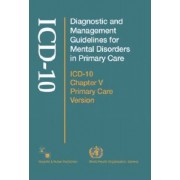 Diagnostic and Management Guidelines for Mental Disorders in Primary Care by World Health Organization