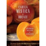 Cartea Mistica De Bucate - Denise Linn Meadow Linn