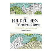 The Mindfulness Colouring Diary: An Illustrated Diary of Anti-Stress Colouring