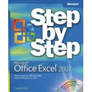 Microsoft Office Excel 2007 Step by Step by Curtis Frye
