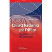 Contact Mechanics and Friction by Valentin L. Popov