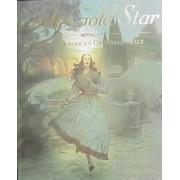Little Gold Star by Robert D San Souci