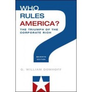Who Rules America? The Triumph of the Corporate Rich by G. William Domhoff