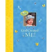 God Created Me! by Dandi Daley Mackall