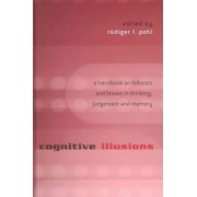 Cognitive Illusions by Rudiger F. Pohl