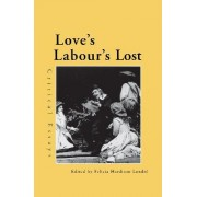 Love's Labour's Lost by Felicia Hardison Londre