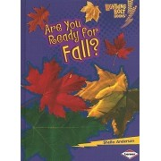Are You Ready for Fall? by Sheila Anderson