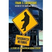 Sasquatch Returns: A Story Of An American Indian Legend