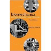 Biomechanics and Motor Control of Human Movement by David A. Winter