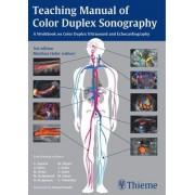 Teaching Manual of Color Duplex Sonography by Matthias Hofer