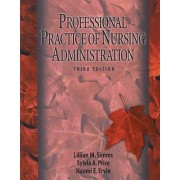Professional Practice of Nursing Administration by Sylvia Anderson Price