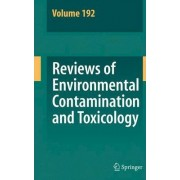 Reviews of Environmental Contamination and Toxicology 192: v. 192 by Dr. George W. Ware