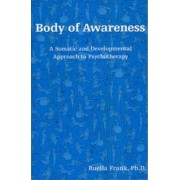 Body of Awareness by Ruella Frank