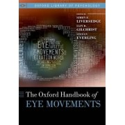 The Oxford Handbook of Eye Movements by Simon Liversedge