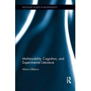 Multimodality, Cognition, and Experimental Literature by Alison Gibbons