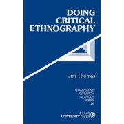 Doing Critical Ethnography by Jim Thomas
