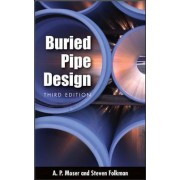 Buried Pipe Design by A. P. Moser