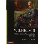 Wilhelm II 3 Volume Hardback Set by John C. G. R