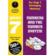 Numbers and the Number System: Year 7 by Hilary Koll