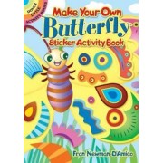Make Your Own Butterfly Sticker Activity Book by Fran Newman-D'Amico