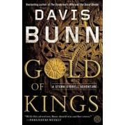 Gold of Kings by Davis Bunn