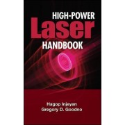 High Power Laser Handbook by Hagop Injeyan