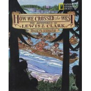 How We Crossed the West by Roz Schanzer