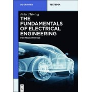 The Fundamentals of Electrical Engineering by Felix Huning