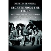 Secrets from the Field by Benedicte Grima