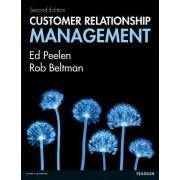 Customer Relationship Management by Ed Peelen