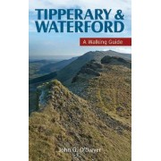 Tipperary & Waterford by John G. O'Dwyer