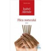 Fiica norocului - Isabel Allende
