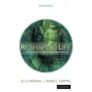 Reshaping Life by Sir Gustav J. V. Nossal