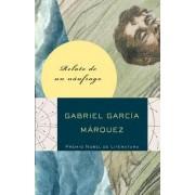 Relato de un Naufrago by Gabriel Garcia Marquez