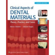 Clinical Aspects of Dental Materials by Marcia Gladwin