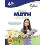 4th Grade Basic Math Success by Sylvan Learning