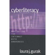 Cyberliteracy by Laura J. Gurak