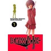 Bamboo Blade: v. 1 by Masahiro Totsuka