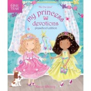 The One Year My Princess Devotions by Karen Whiting