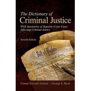 The Dictionary of Criminal Justice by Dr Connie Estrada Ireland